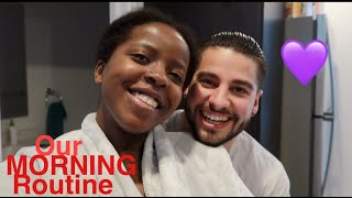 OUR MORNING ROUTINE AS A COUPLE !