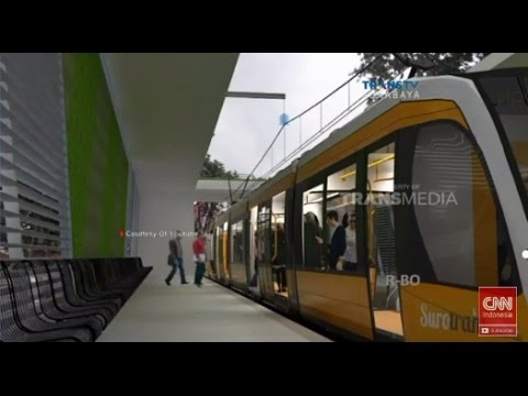 Trem Senilai Rp 3 Triliun di Surabaya Dibangun 2017