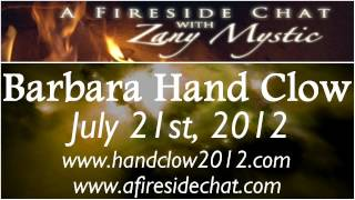 Barbara Hand Clow on A Fireside Chat - Awakening the Planetary Mind - July 21st, 2012