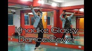 Khakde Glassy | Jabariya Jodi | Yo Yo Honey Singh | Snehashish Thomas Dance Choreography