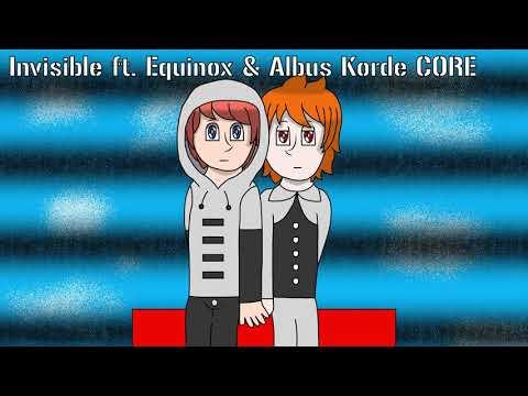 【Equinox & Albus Korde CORE】 Invisible 【UTAU】