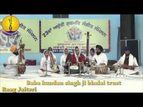 Raag Jaitari : Baba Kundan Singh Ji Bhalai Trust : AGSS 2014