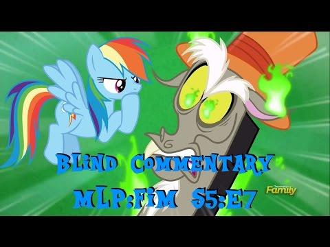 [Blind Commentary] MLP:FiM Season 5 Episode 7