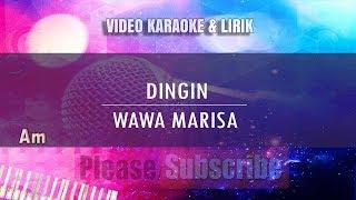 Karaoke Dingin - Wawa Marisa (Tanpa Vokal)