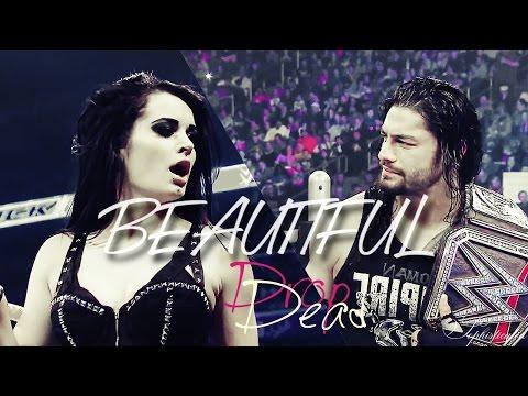 Roman Reigns/Paige || Beautiful (Drop Dead)