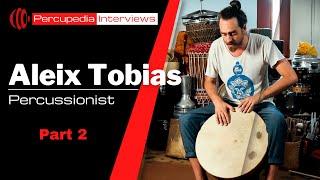 Spanish Folk Music - ALEIX TOBIAS SABATER - Percupedia Interview Part 2