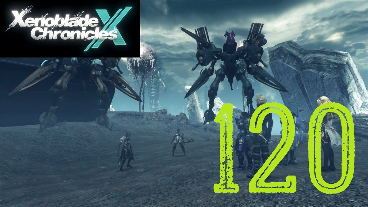 Xenoblade Chronicles X: Let's Play Ep.120 - More Blood ...