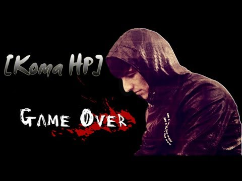 [Koma HP] - Game Over