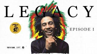 Bob Marley – LEGACY: 75 Years A Legend (Episode 1)