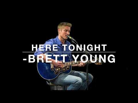 Here Tonight - Brett Young (Lyrics)