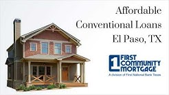 Affordable Conventional Loans El Paso, TX
