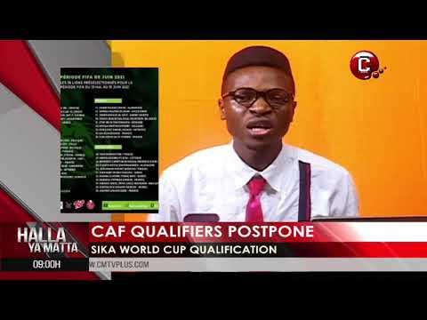 CAF Postponed Qualifications | Sports Pidgin News