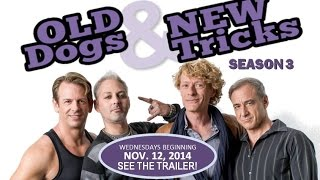 Old Dogs & New Tricks Season 3 Trailer!
