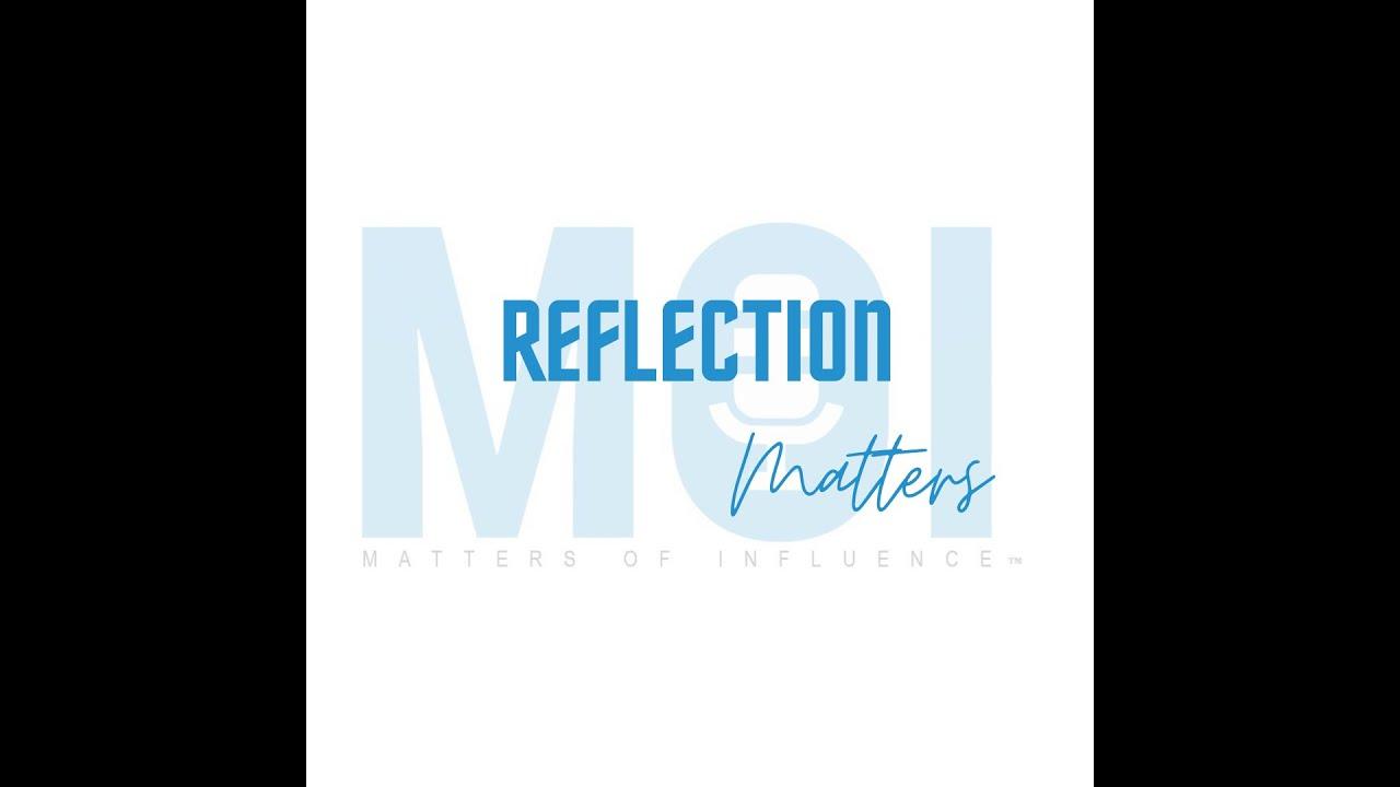 Download Reflection Matters Season 3 Episode 1