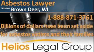Brown Deer Asbestos Lawyer & Attorney - Wisconsin