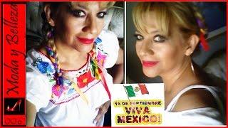 MODA & BELLEZA - 16 de Septiembre/Dia de la Independencia de Mexico! Mexico independence Day