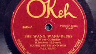 Wang Wang Blues-Mamie Smith & her Jazz Hounds