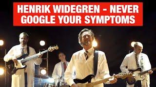 Never Google Your Symptoms