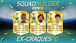 FIFA 16 - EX-CRAQUES - SQUAD BUILDER