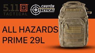 Review Balo 5.11 Tactical All Hazards Prime-Chuyentactical.com