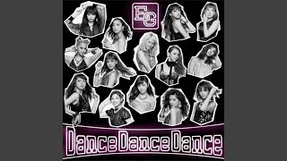 Provided to YouTube by rhythm zone Dance Dance Dance · E-girls Dance Dance Dance ℗ AVEX MUSIC CREATIVE INC. Released on: 2015-09-30 Composer: ...