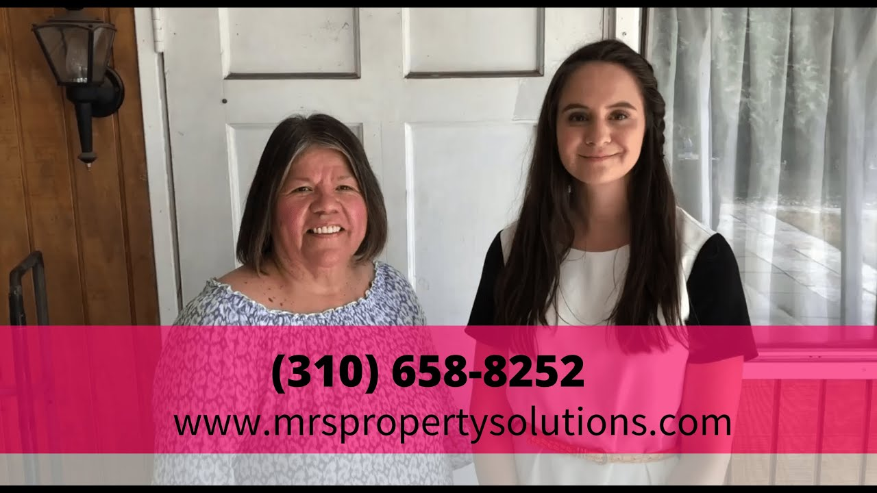 Mrs  Property Solutions Reviews - We Buy Houses Testimonial - CALL 310-658-8252