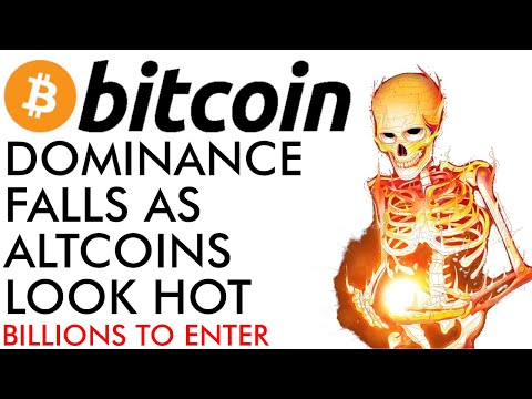 Crypto Altcoins Look HOT As Bitcoin Dominance Falls - Billions Ready To Enter Market