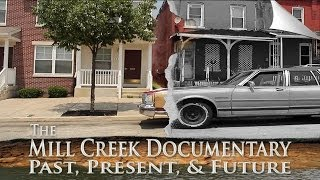 Philadelphia - The Mill Creek Documentary: Past, Present, & Future (Extended Trailer) 2013