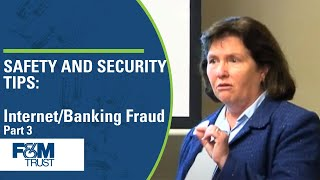Safety & Security Tips:  Protecting Your Business from Fraud (Part 3 of 5)
