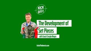 K! VLOG #10: The Development of Set Pieces - Coach Sergio Alegre