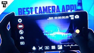 Best Camera App for Android 2018! You don