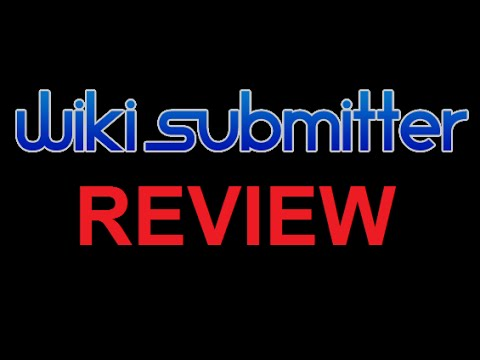 Wiki Submitter Review | Wiki Submitter