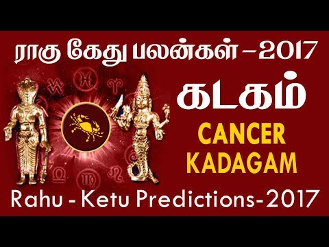 Rahu Ketu Peyarchi Transit Horoscope for Kadagam Rasi (Cancer) Predictions 2017