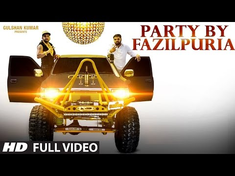 PARTY BY FAZILPURIA Video Song |...