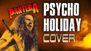 Pantera - Psycho Holiday Cover