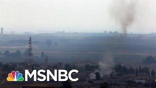 Fighting Continues On Syria Turkey Border Despite Ceasefire | Velshi & Ruhle | Msnbc