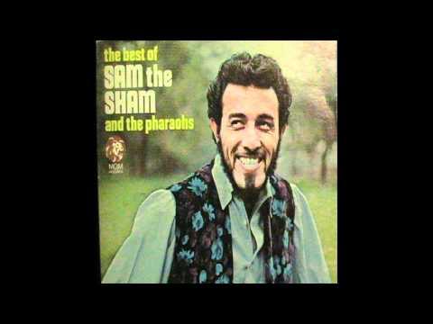 Sam The Sham & The Pharaohs   The Love You Left Behind