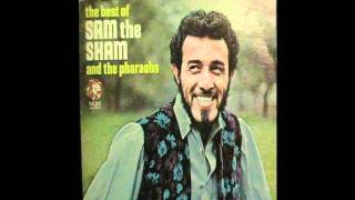 Sam The Sham & The Pharaohs   The Love You Left Behind