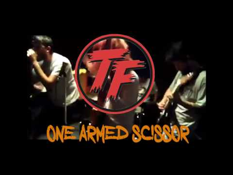 One Armed Scissor ( @SerOlvidadoNoSuenaTanMalTOUR)