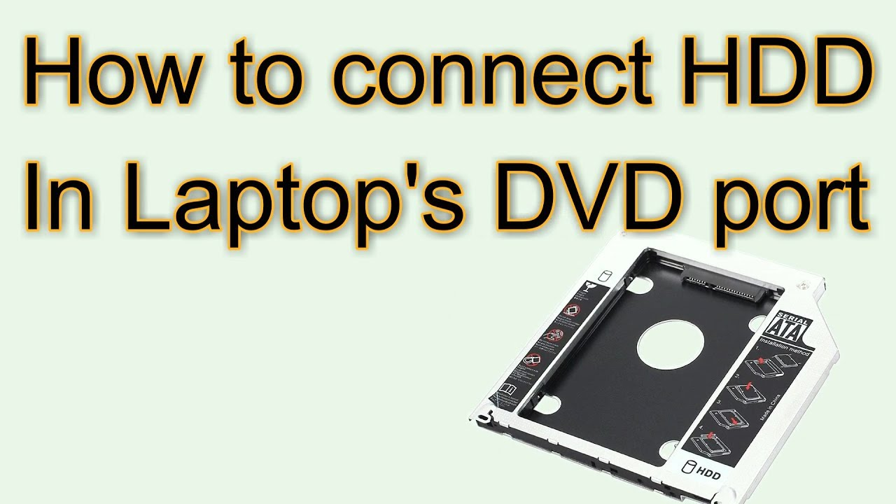 How to Connect Laptop Hard Disk in DVD Drive Slot - YouTube