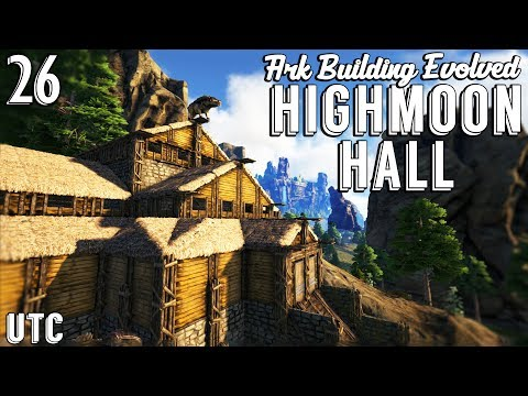 Highmoon Hall from Skyrim! :: Ark Building Evolved w/ UTC :: How To Build a Viking Hall :: Ep. 26