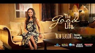 The Good Life New Season