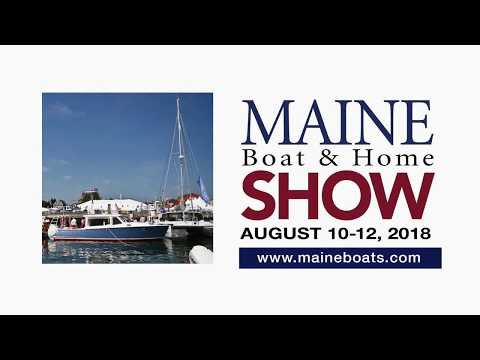 Come to the Maine Boat & Home Show in Rockland Aug. 10-12, 2018