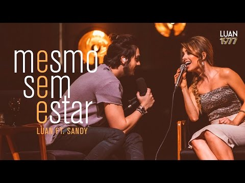 Luan Santana - Mesmo Sem Estar ft Sandy DVD 1977