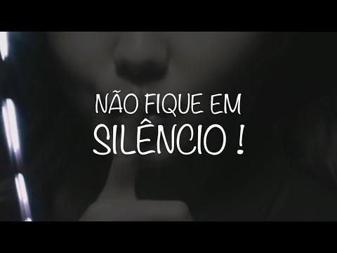 Não fique em Silêncio!