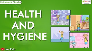 Science Tips - How to keep our Body Neat and Clean to stay Fit and Healthy