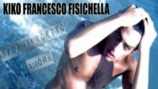 Watch Kiko Francesco Fisichella Stramaledetto Amore video