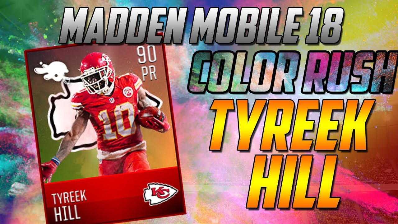 pretty nice 64c3a 600af NEW 90 COLOR RUSH TYREEK HILL AND LIVE EVENTS!-Madden Mobile 18