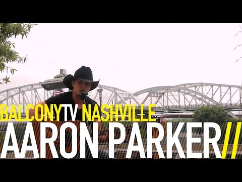 AARON PARKER - REAL FAST (BalconyTV)