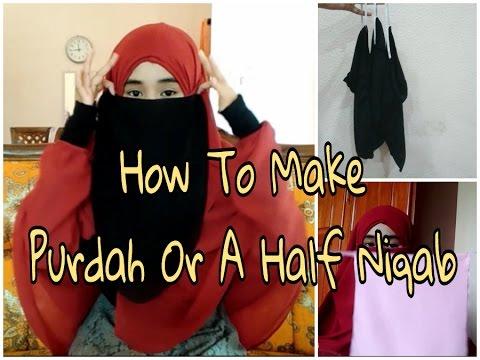 How To Make Purdah or Half Niqab
